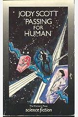 Passing for Human Uk Paperback