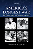 America's Longest War: The United States and