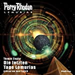 Die letzten Tage Lemurias (Perry Rhodan Lemuria 5)   Thomas Ziegler