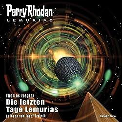 Die letzten Tage Lemurias (Perry Rhodan Lemuria 5)