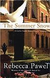 The Summer Snow, Rebecca Pawel, 1569474087