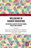 img - for Wellbeing in Higher Education: Cultivating a Healthy Lifestyle Among Faculty and Students (Routledge Research in Educational Psychology) book / textbook / text book
