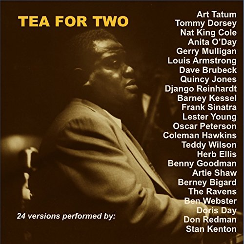 Tea for Two (24 Versions Perfo...
