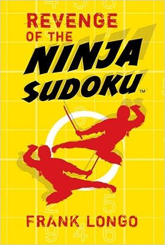 Revenge of the Ninja Sudoku™: Frank Longo: 9781402744204 ...
