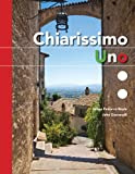 img - for Chiarissimo Uno: Softcover Includes 1 Yr Explorer (Italian Edition) book / textbook / text book