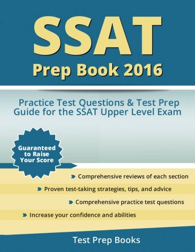 SSAT Prep Book 2016: SSAT Upper Level Practice Test Questions and Test Prep Guide
