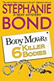 6 Killer Bodies (Body Movers)