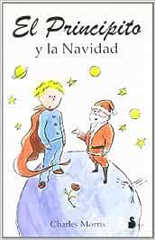 PRINCIPITO Y LA NAVIDAD, EL: Amazon.es: MORRIS, CHARLES