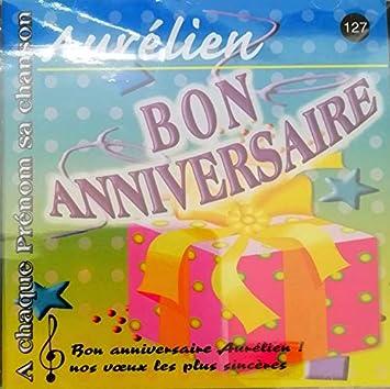 Joyeux Bon Anniversaire Aurelien A Chaque Prenom Sa Chanson Patrick Lambert Amazon Fr Musique