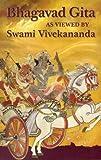 Bhagavad Gita as Viewed by Swami Vivekananda, Swami Vivekananda, 8175053321