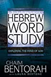 Hebrew Word Study: Exploring the Mind of God