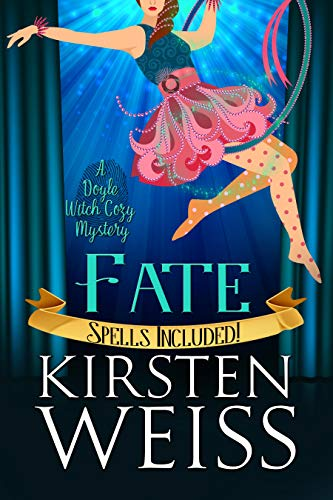Fate: A Doyle Witch Cozy Mystery (The Witches of Doyle Book 6) by [Weiss, Kirsten]