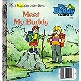 img - for Meet My Buddy (A First Little Golden Book) book / textbook / text book