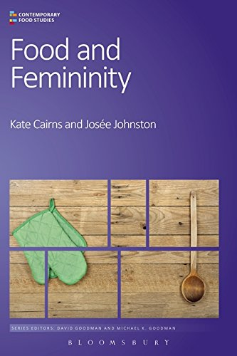 Food and Femininity (Contemporary Food Studies: Economy, Culture and Politics)