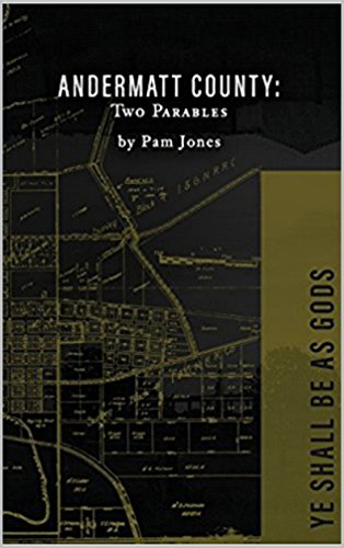 Andermatt County: Two Parables by [Jones, Pam]