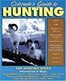 Colorado's Guide to Hunting
