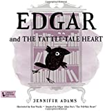 """Edgar and the Tattle-Tale Heart: A BabyLit® Book: Inspired by Edgar Allan Poe's """"The Tell-Tale Heart"""" (Babylit First Steps)"""