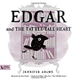 Edgar and the Tattle-Tale Heart: A BabyLit® Book: Inspired by Edgar Allan Poe's
