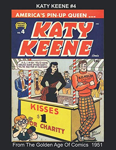 Katy Keene #4 -- From The Golden Age Of Comics 1951 (Golden Age Reprints by StarSpan)