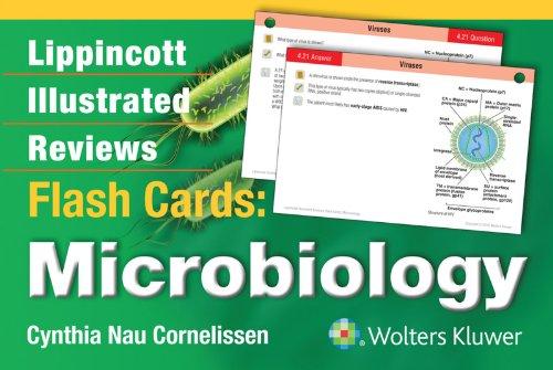 Lippincott Illustrated Reviews Flash Cards Microbiology (1st 2014) [Cornelissen]