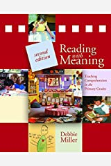 Reading with Meaning, 2nd edition: Teaching Comprehension in the Primary Grades Paperback