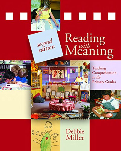 Reading with Meaning, 2nd edition: Teaching Comprehension in the Primary Grades ()
