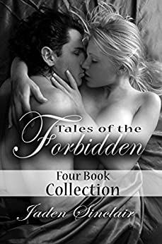 Tales of the Forbidden: Four Book Collection by [Sinclair, Jaden]