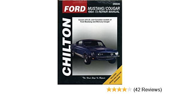 ford mustang and cougar 1964 73 chilton total car care series rh amazon com 1967 mustang factory service manual 1967 mustang service manual pdf