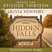Distringuishing Marks: Hidden Falls, Episode 13 | Olivia Newport