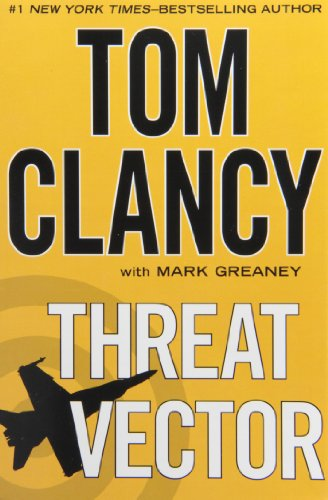 Threat Vector by Tom Clancy with Mark Greaney