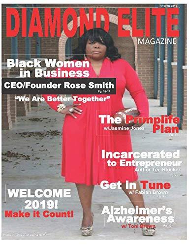 Diamond Elite Magazine: 1st QTR 2019