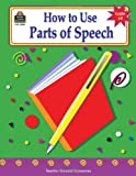 How to Use Parts of Speech, Grades 6-8, Toni Rouse, 1576905004