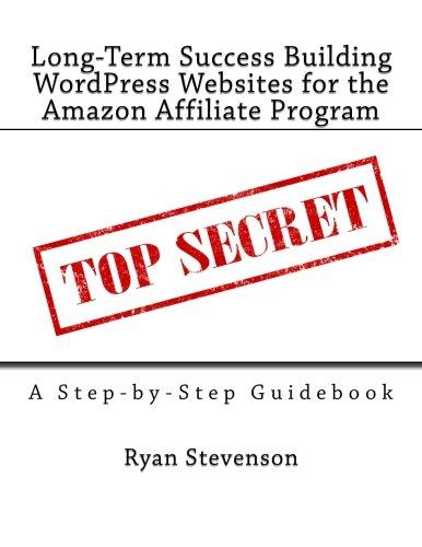Long-Term Success Building WordPress Websites for the Amazon Affiliate Program