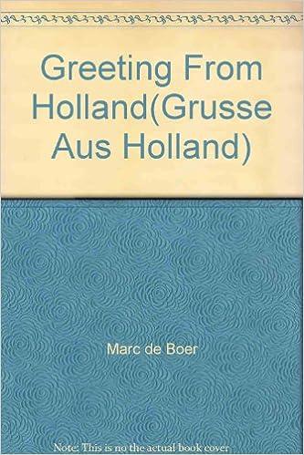 Greeting from hollandgrusse aus holland marc de boer amazon greeting from hollandgrusse aus holland marc de boer amazon books m4hsunfo