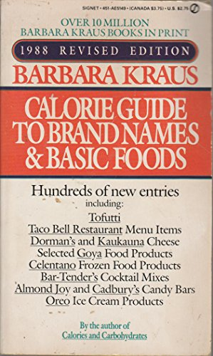 Calorie Guide To Brand Names and Basic Foods ()