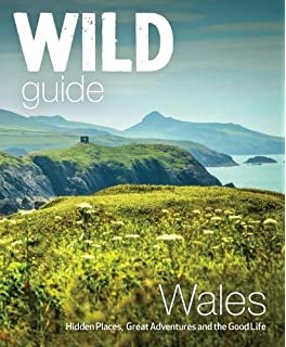 Wild guide lake district and yorkshire dales hidden places and wild guide wales and the marches wild guides fandeluxe Image collections
