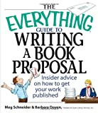 Guide to Writing a Book Proposal, Meg Schneider and Barbara Doyen, 1593373139