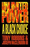 img - for Unlimited Power: A Black Choice book / textbook / text book