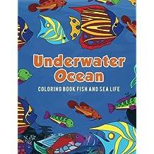 Underwater Ocean Coloring Book Fish and Sea Life