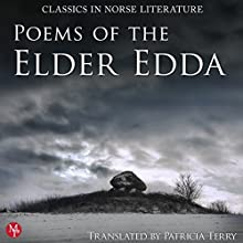 Poems of the Elder Edda: The Middle Ages Series Audiobook by Patricia Terry Narrated by Shiromi Arserio, Wanda Moats, Matthew Posner, ThomaS Landbo