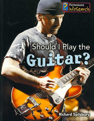Download Should I Play the Guitar? (Learning Musical Instruments) pdf