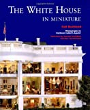 img - for The White House in Miniature book / textbook / text book