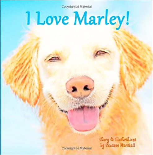 Ebook descargar archivo pdfI Love Marley!: Personalized Book with Affirmations for Kids PDF PDB by Suzanne Marshall