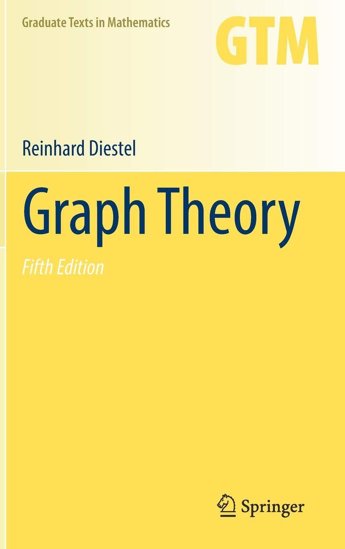 Graph Theory  Graduate Texts In Mathematics  173  Band 173