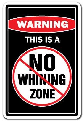 No Whining Zone Warning Sign | Indoor/Outdoor | Funny Home Décor for Garages, Living Rooms, Bedroom, Offices | SignMission Funny Whine Gag Gift Wine Baby Sign Wall Plaque Decoration