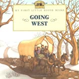 img - for Going West (Little House Picture Book) book / textbook / text book
