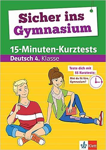 Klett Sicher Ins Gymnasium 15 Minuten Kurztests Für Den