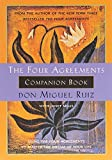 The Four Agreements Companion Book: Using the Four