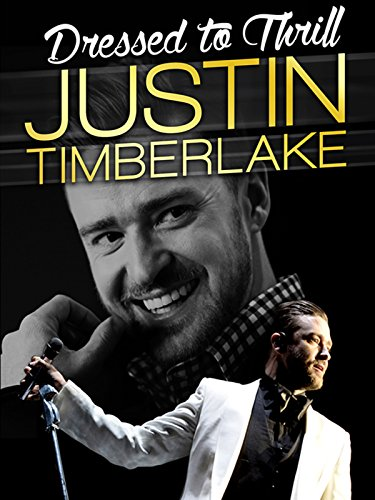 Justin Timberlake: Dressed to Thrill