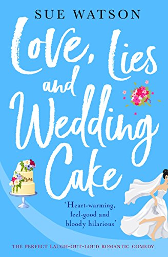 Love lies and wedding cake the perfect laugh out loud romantic love lies and wedding cake the perfect laugh out loud romantic comedy by fandeluxe Image collections